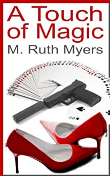 A Touch of Magic (English Edition) von [Myers, M. Ruth]