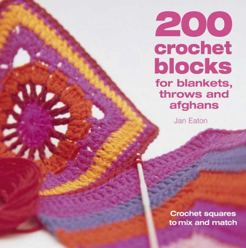 200-crochet-blocks-for-blankets-throws-and-afghans-crochet-squares-to-mix-and-match