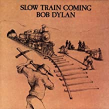 Slow Train Comin'