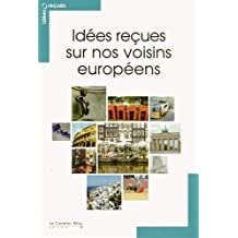 Idées reçues sur nos voisins européens