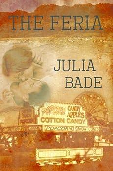 The Feria (English Edition) par [Bade, Julia]