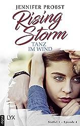 Rising Storm - Tanz im Wind: Staffel 1 - Episode 4 (Rising-Storm-Reihe)
