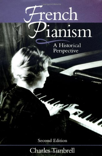 French Pianism A Historical Perspective