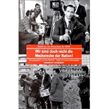 Wir sind doch nicht die Meckerecke der Nation! - Briefe an das Fernsehen der DDR