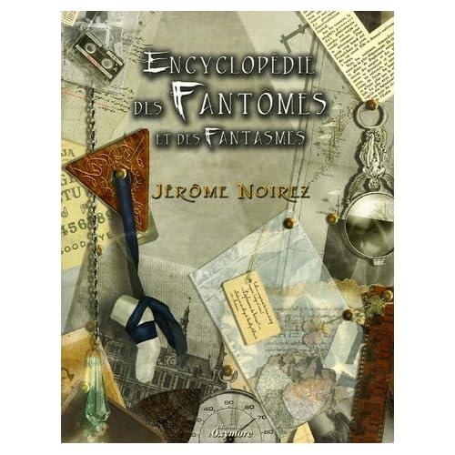 Encyclopédie des fantômes et des fantasmes