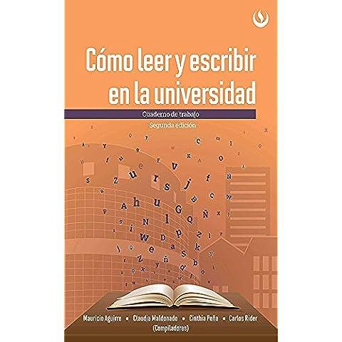 Cómo leer y escribir en la universidad: Cuaderno de trabajo