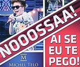 Ai Se Eu Te Pego (2-Track) - Michel Teló
