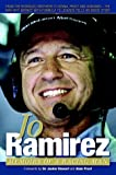 Jo Ramirez: Memoirs of a Racing Man