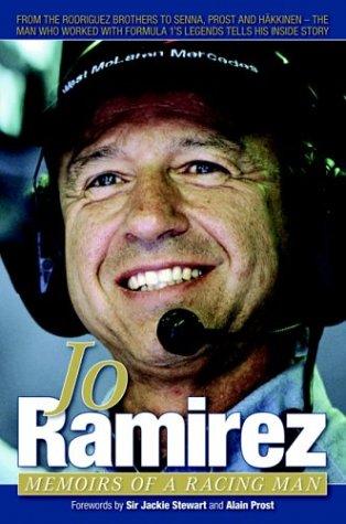 Jo Ramirez: Memoirs of a Racing Man por Jo Ramirez