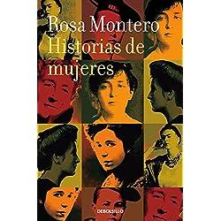 Historias de mujeres de Rosa Montero (BEST SELLER)