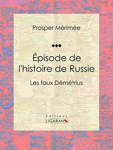 Épisode de l'histoire de Russie: Les faux Démétrius par Prosper Mérimée
