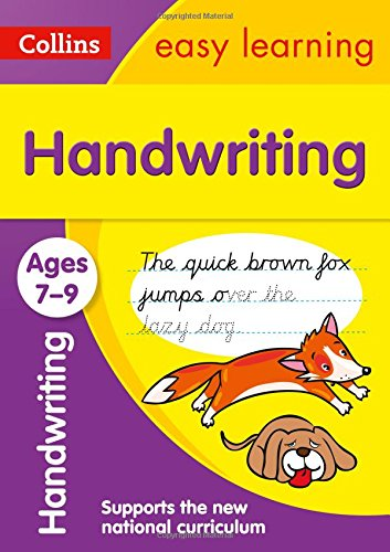 Handwriting Ages 7-9: New edition (Collins Easy Learning KS2)