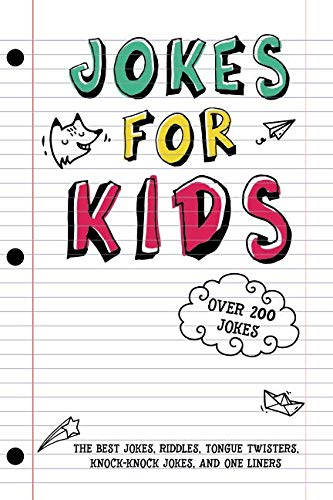 Jokes for Kids: The Best Jokes, Riddles, Tongue Twisters, Knock-Knock jokes, and One liners for kids: Kids Joke books ages 7-9 8-12 por Rob Stevens