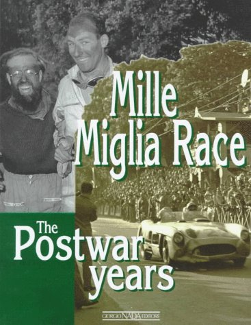 Mille Miglia Race: The Postwar Years