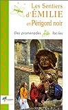 Emilie en Périgord noir