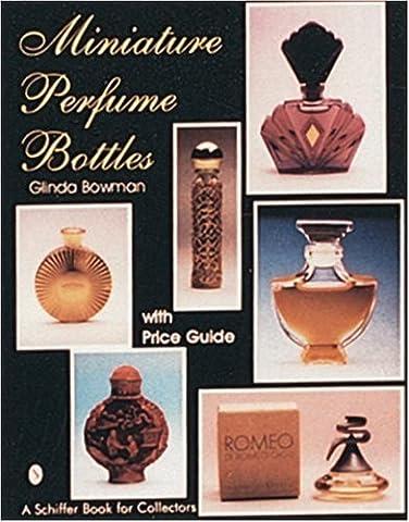 MINIATURE PERFUME BOTTLES (Schiffer Book for Collectors