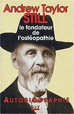 Autobiographie (1828-1917) de Andrew-Taylor Still