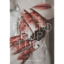 Ponto de Ruptura: O Capítulo Final (Areia Movediça Livro 3) (Portuguese Edition)