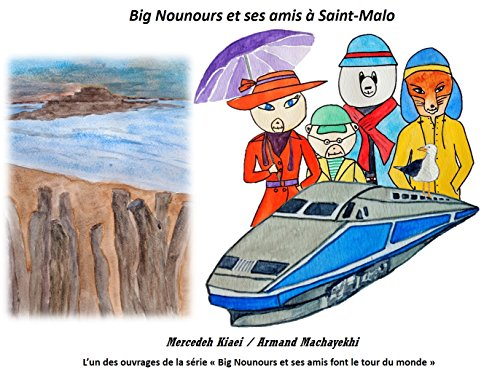 Big Nounours et ses amis à Saint-Malo (French Edition)