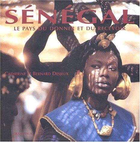Sénégal : Le pays du donner et du recevoir