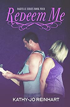 Redeem Me: Oakville Series:Book Four by [Reinhart, Kathy-Jo]