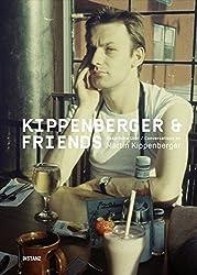 Kippenberger & Friends: Gespräche über Martin Kippenberger