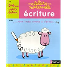Ecriture Petite Section maternelle : 3-4 Ans