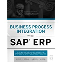 Business Process Integration with SAP ERP (English Edition)