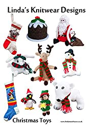 Cute Christmas Toys to Knit (Christmas toys & presents Book 1)