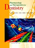 Pharmacology and Therapeutics for Dentistry (Pharmacology & Therapeutics for Dentistry)