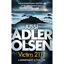 Victim 2117: Department Q8: The most terrifying and personal case yet (English Edition)