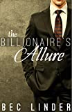 The Billionaire's Allure (The Silver Cross Club Book 5)
