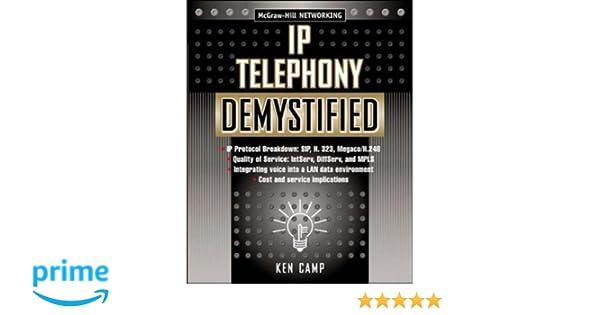 IP Telephony Demystified