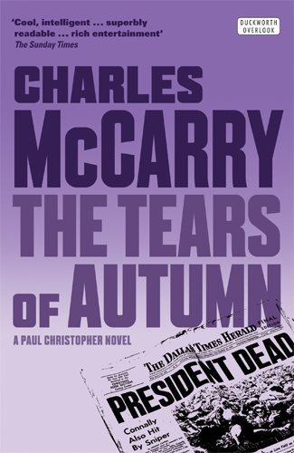 The Tears of Autumn by Charles McCarry (2013) Paperback