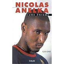 Nicolas Anelka. Une énigme.