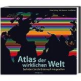 Atlas der wirklichen Welt: So haben Sie die Erde noch nie gesehen