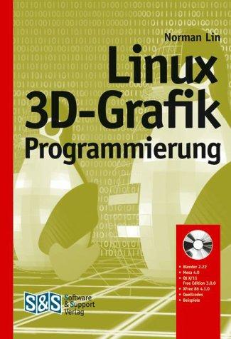Linux 3D-Grafikprogrammierung, m. CD-ROM