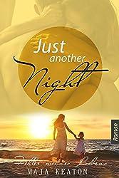 Just Another Night: Fehler meines Lebens