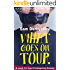 What Goes On Tour: A LAUGH OUT LOUD ROMANTIC COMEDY OF ERRORS!