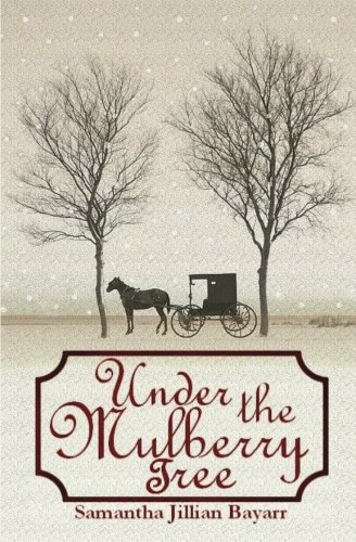 Under the Mulberry Tree: Book Three - Amish Hall Tree