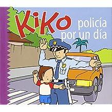 Kiko, Policia Por Un Dia / Kiko, Police for a Day