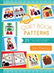 Quiet Book Patterns: 25 Easy-to-Make...