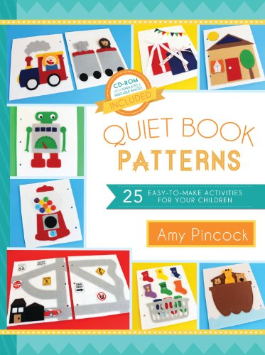 Quiet Book Patterns: 25 Easy-to-Make Activities for Your Children (English Edition)