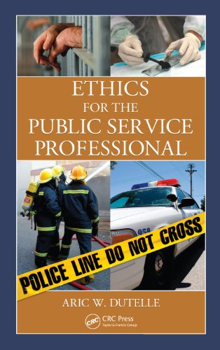 Ethics for the Public Service Professional por Aric W. Dutelle