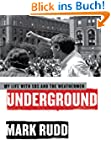 Underground: My Life with SDS and the...