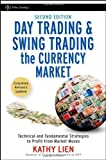 Telecharger Livres Day Trading and Swing Trading the Currency Market Technical and Fundamental Strategies to Profit from Market Moves Wiley Trading by Lien Kathy 2008 Hardcover (PDF,EPUB,MOBI) gratuits en Francaise