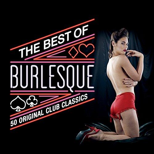 The Best Of Burlesque: 50 Orig...