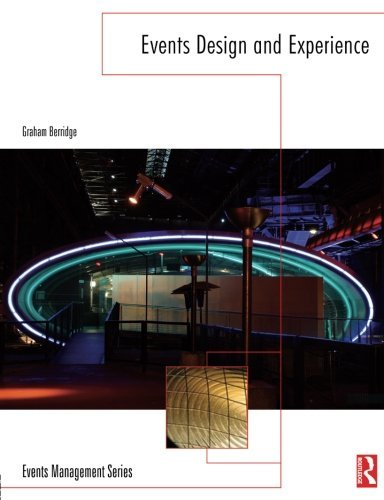 Events Design and Experience (Events Management) by Graham Berridge (2007-02-22)