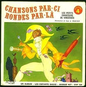 Livre-disque Chansons par-ci, rondes par-là (Volume 4) vinyle 45 Tours
