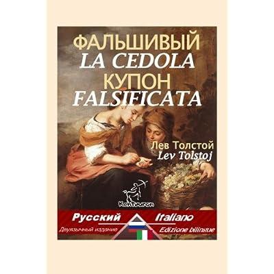 La Cedola Falsificata: Bilingue Con Testo A Fronte: Russo-Italiano